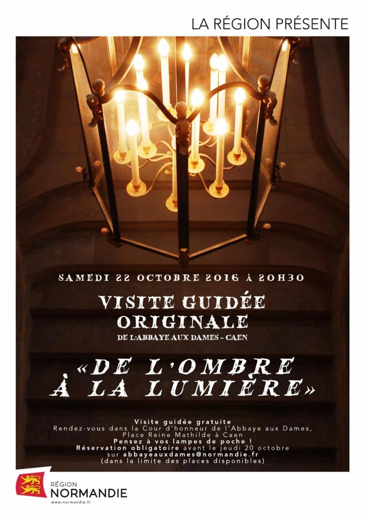 De l'ombre à la lumière : visite guidée nocturne (et gratuite) de l'Abbaye aux Dames à Caen