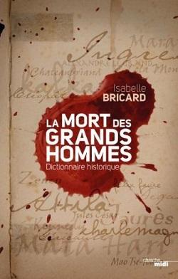 """Isabelle Bricard, historienne : """"On a la mort que l'on mérite"""""""