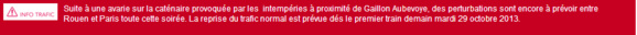 La reprise normale du trafic est attendue seulement pour demain matin mardi, annonce la SNCF