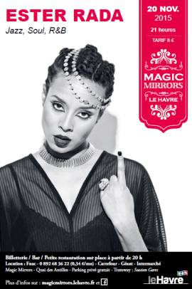 Le Havre : Ester Rada sur la scène du Magic Mirrors vendredi 20 novembre