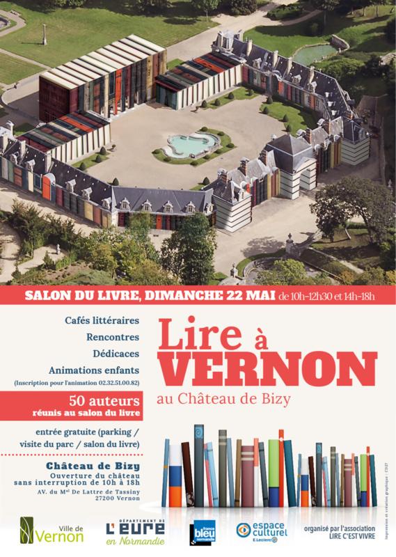 Lire à Vernon : 50 auteurs se livrent dans le cadre prestigieux du château de Bizy, le 22 mai
