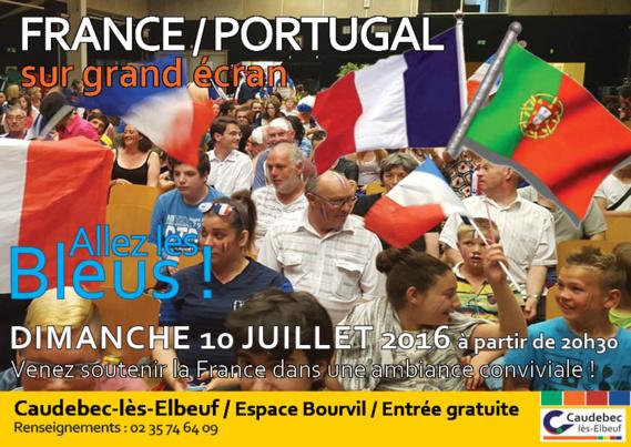 Finale de l'Euro 2016 : France - Portugal sur écran géant dimanche à Caudebec-lès-Elbeuf