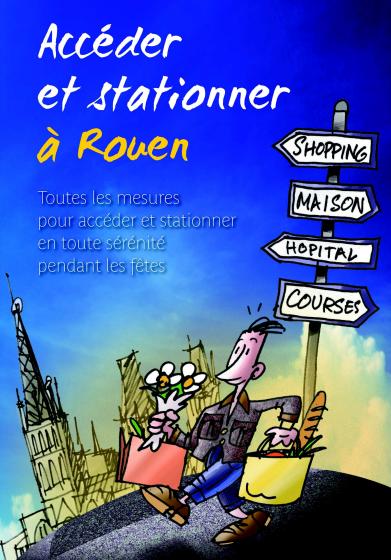 Rouen : Les (bons) conseils pour bien circuler et stationner à l'occasion des fêtes