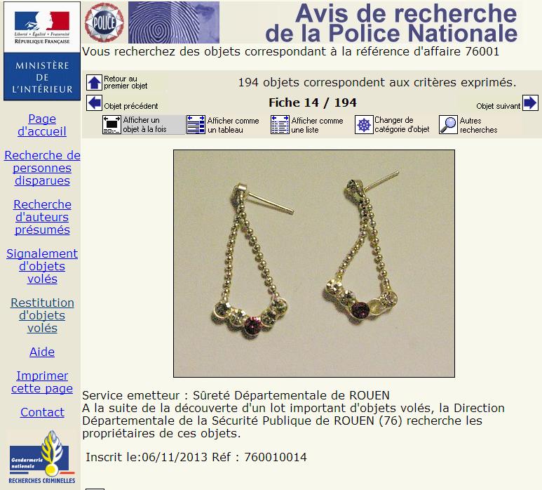 Les bijoux et autres objets saisis lors de la perquisition peuvent être identifiés par leurs propriétaires sur le site du ministère de l'Intérieur