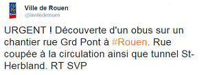 Découverte d'un obus à Rouen, la rue du Grand-Pont et le tunnel Saint-Herbland fermés à la circulation