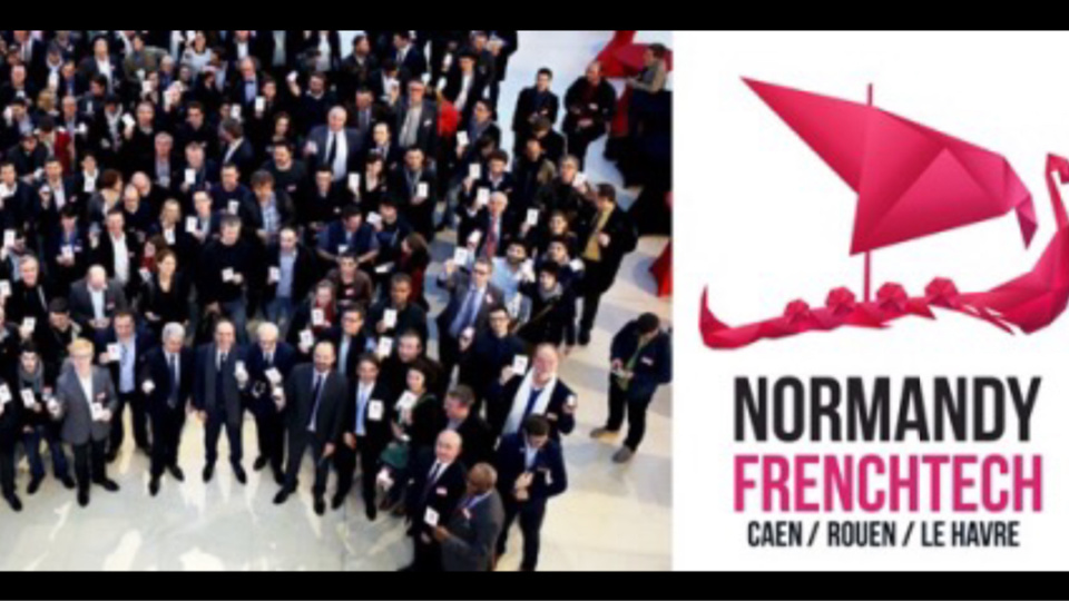 « Normandy French Tech » : Rouen, Le Havre et Caen retenues