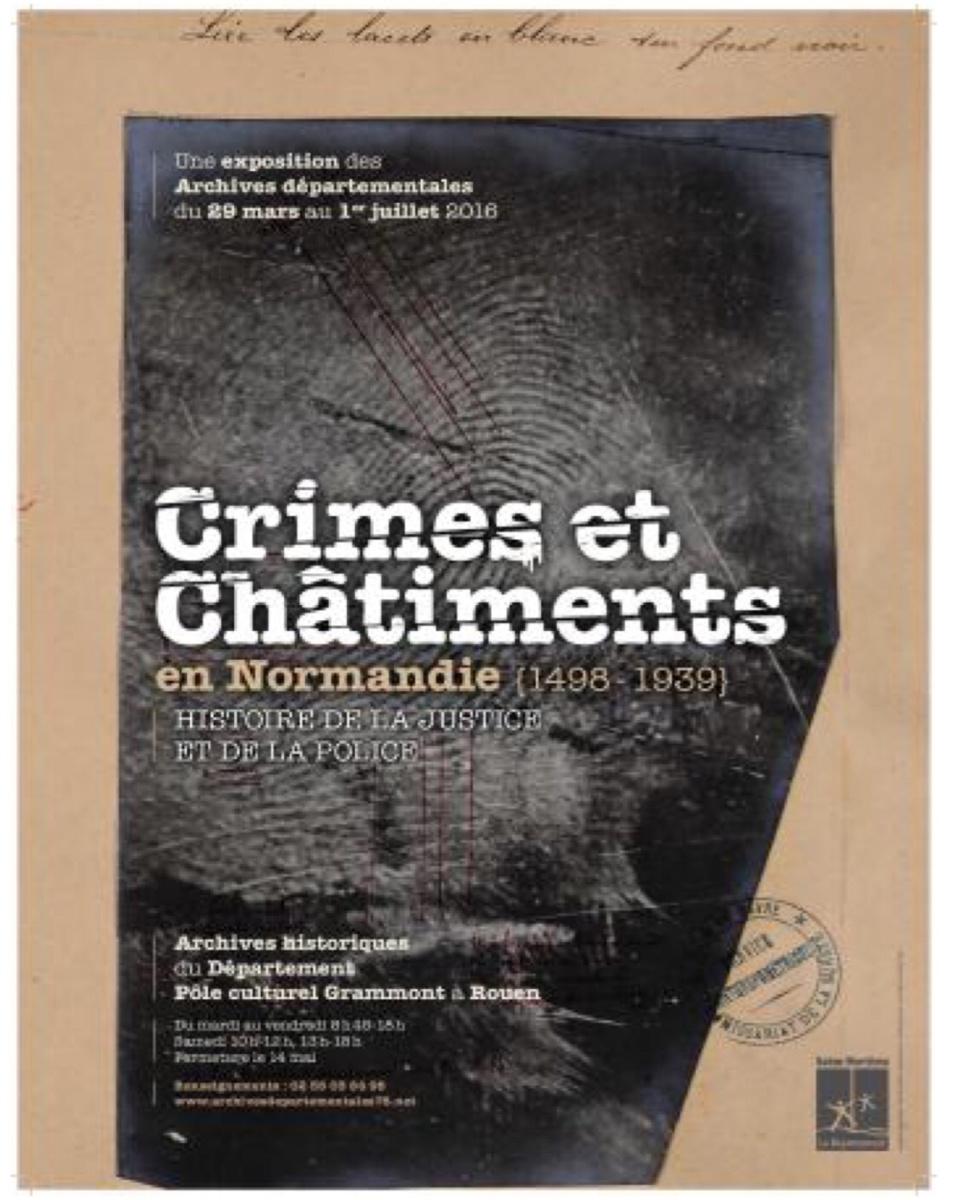 Crimes et châtiments en Normandie : au coeur de la criminalité et de son histoire
