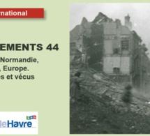 Bombardements 44 au Havre : des témoignages par l'image