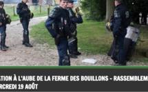 Les expulsés de la ferme des Bouillons appellent à un rassemblement ce soir